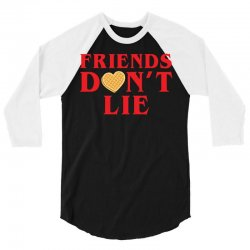 Friends Dont Lie 3/4 Sleeve Shirt | Artistshot