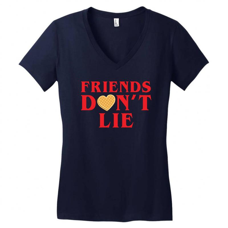 Friends Dont Lie Women's V-neck T-shirt | Artistshot