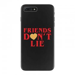 Friends Dont Lie iPhone 7 Plus Case | Artistshot