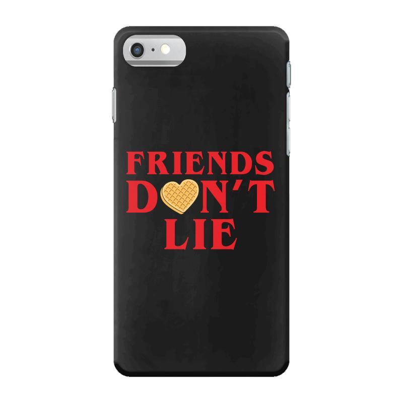 Friends Dont Lie Iphone 7 Case | Artistshot