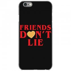 Friends Dont Lie iPhone 6/6s Case | Artistshot