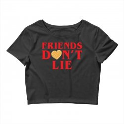 Friends Dont Lie Crop Top | Artistshot
