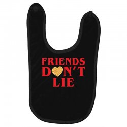 Friends Dont Lie Baby Bibs | Artistshot
