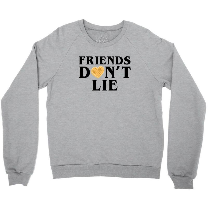Friends Dont Lie Crewneck Sweatshirt | Artistshot