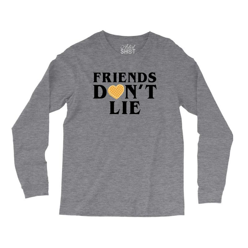 Friends Dont Lie Long Sleeve Shirts | Artistshot