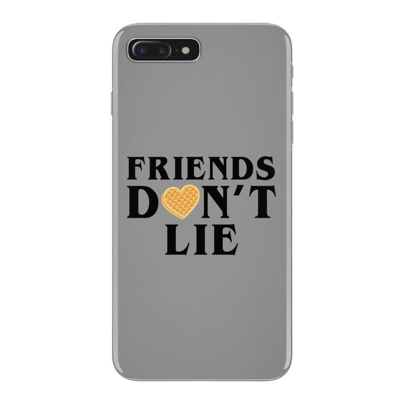 Friends Dont Lie Iphone 7 Plus Case | Artistshot