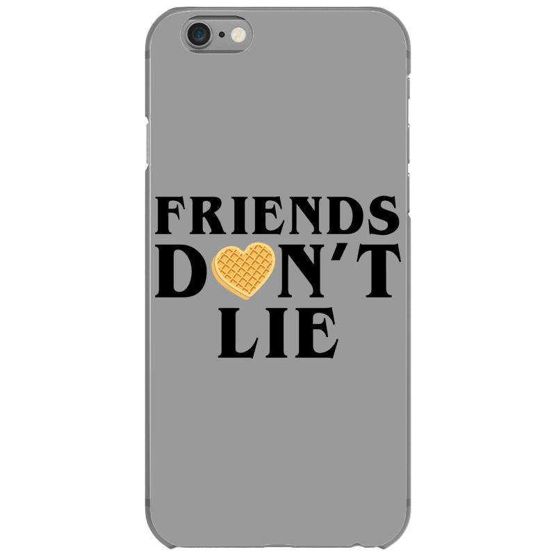 Friends Dont Lie Iphone 6/6s Case | Artistshot