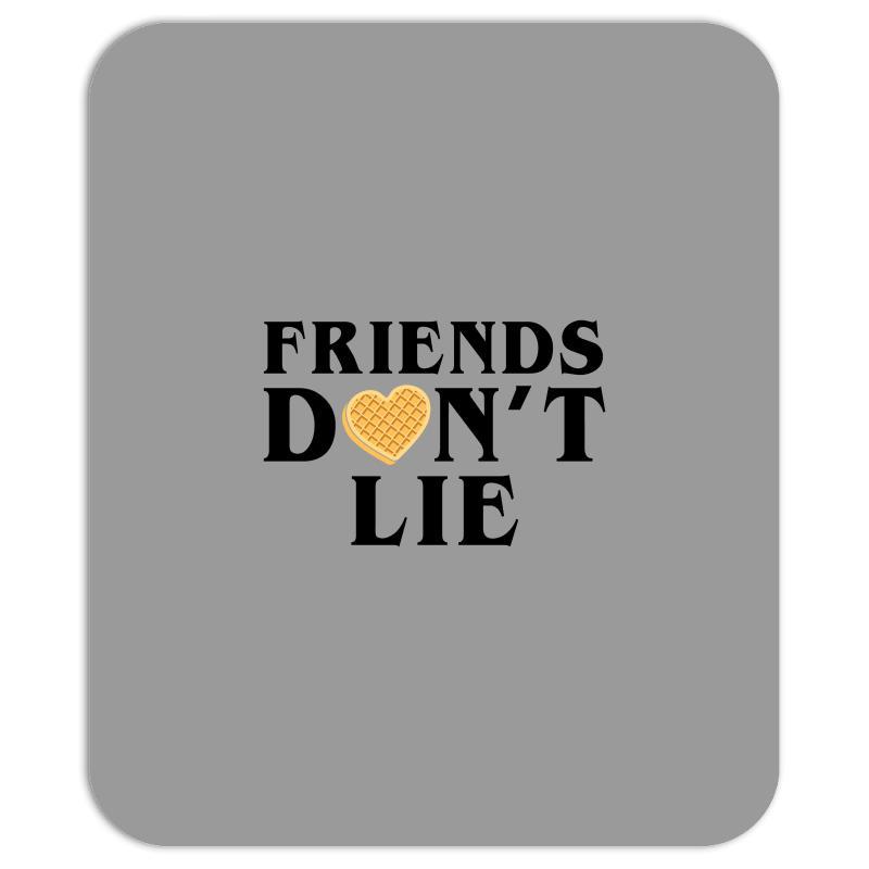 Friends Dont Lie Mousepad | Artistshot