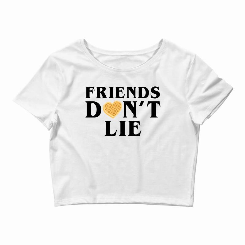 Friends Dont Lie Crop Top   Artistshot