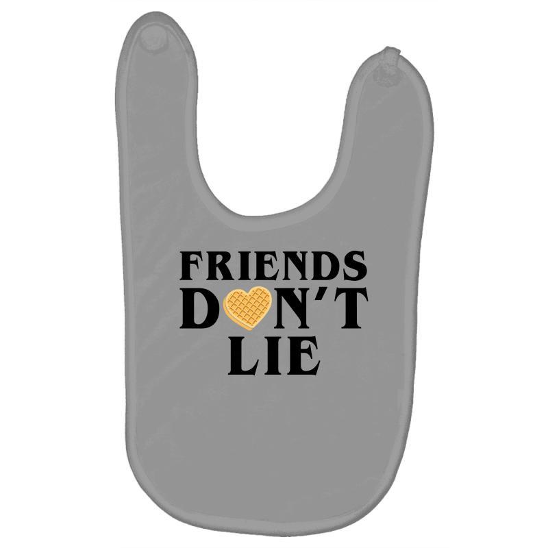 Friends Dont Lie Baby Bibs | Artistshot