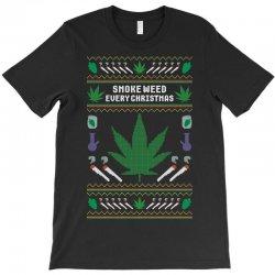smoke weed ugly sweater T-Shirt | Artistshot