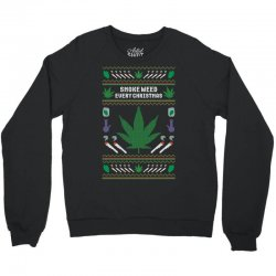 smoke weed ugly sweater Crewneck Sweatshirt | Artistshot