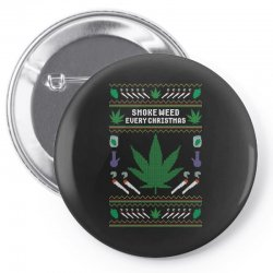smoke weed ugly sweater Pin-back button | Artistshot