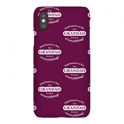 Grandad Knows Everything Iphonex Case Designed By Gematees