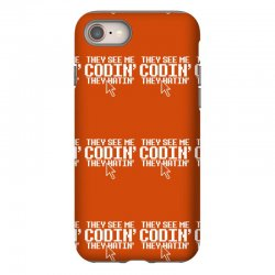 they see me codin' they hatin' iPhone 8 Case   Artistshot