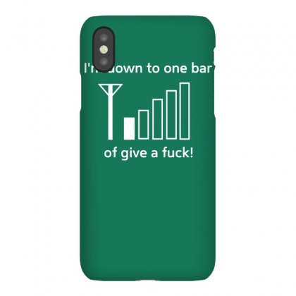 I'm Down To One Bar Of Give A Fuck Iphonex Case Designed By Gematees