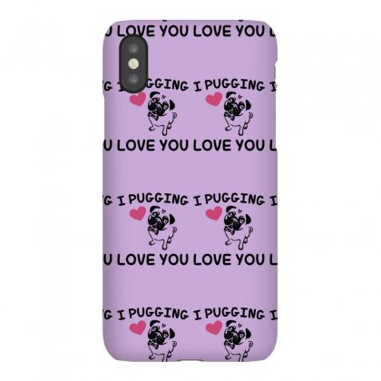 Love You  Pug Iphonex Case Designed By Gematees