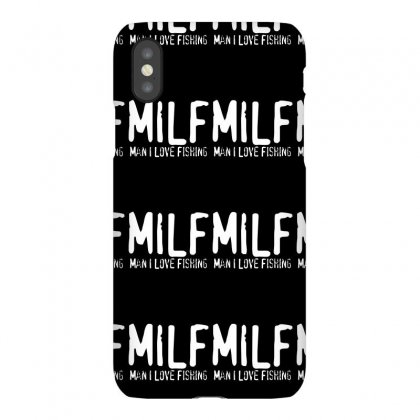 Milf   Man I Love Fishing Iphonex Case Designed By Gematees