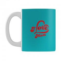 I love mom Mug | Artistshot