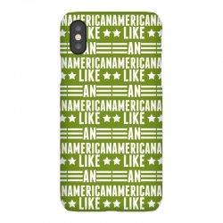 Like An American iPhoneX Case   Artistshot