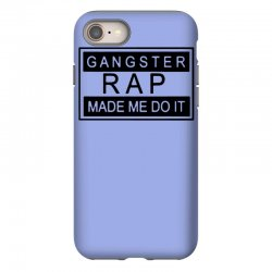 gangster rap made me do it iPhone 8 Case | Artistshot