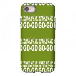 wake me up before you go go iPhone 8 Case | Artistshot