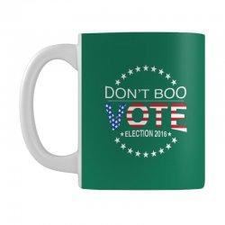 Don't Boo Vote 2016 Mug | Artistshot