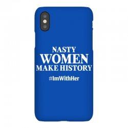 Nasty Women Make History iPhoneX Case | Artistshot