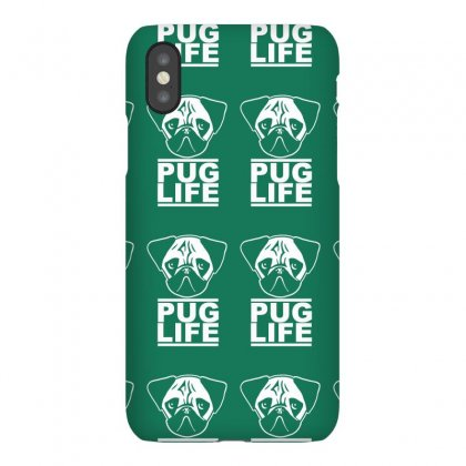 Pug Life Iphonex Case Designed By Gematees