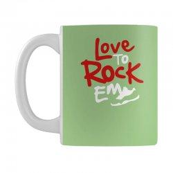 love to rock em Mug | Artistshot