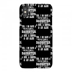 yes i do have a beautiful daughter a gun shovel funny iPhoneX Case   Artistshot
