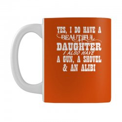 yes i do have a beautiful daughter a gun shovel funny Mug   Artistshot