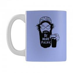 be more pacific Mug | Artistshot