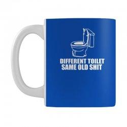 different toilet, same old shit Mug | Artistshot