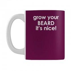grow your beard it's nice Mug | Artistshot