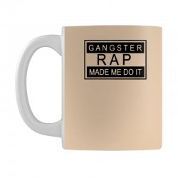 gangster rap made me do it Mug | Artistshot