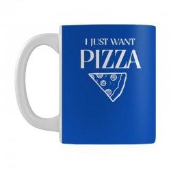 i just want pizza Mug   Artistshot