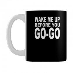 wake me up before you go go Mug | Artistshot