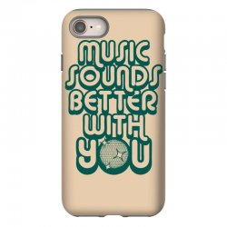 music sounds better with you iPhone 8 Case | Artistshot