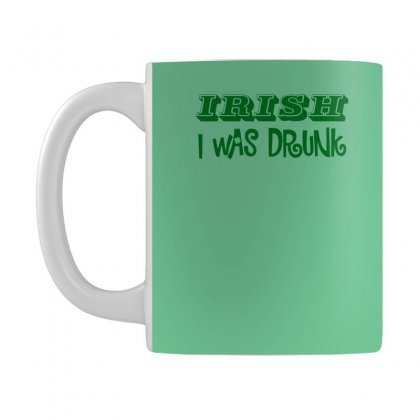 Irish I Was Drunk Mug Designed By Narayatees