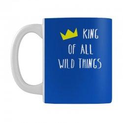 king of all wild things Mug | Artistshot