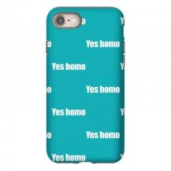 yes homo iPhone 8 | Artistshot