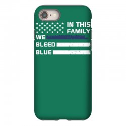 in this family we bleed blue funny iPhone 8 Case | Artistshot