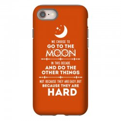 We Choose to Go to The Moon iPhone 8 Case | Artistshot