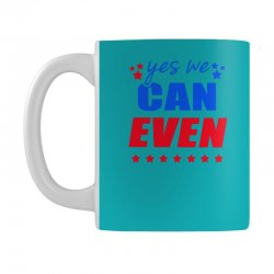 Yes We Can Even Mug | Artistshot