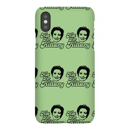 Hot For Hillary Iphonex Case Designed By Specstore