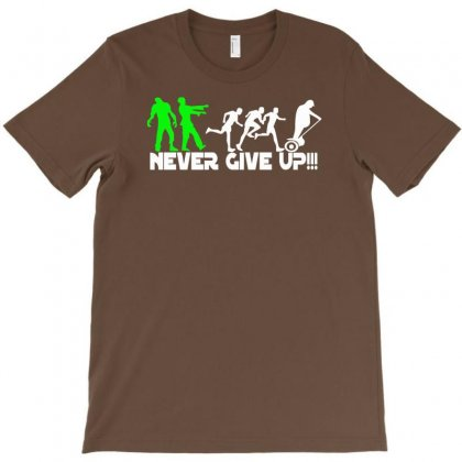 Zombie Never Give Up Fun T-shirt Designed By Syarip