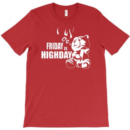 Ted Friday Is Highday  Film Fuuny T-shirt Designed By Syarip