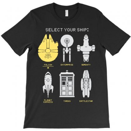 Select Your Ship T-shirt Designed By Fandysr88