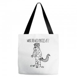 where the wild parties at Tote Bags | Artistshot